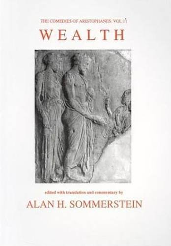 9780856687396: Wealth (The Comedies of Aristophanes, Vol. 2) (Aris and Phillips Classical Texts) (v. 2)