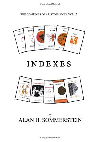 9780856687501: Aristophanes: Indexes