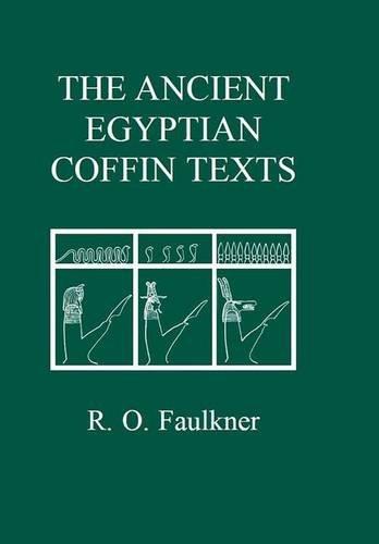 faulkner - ancient egyptian coffin texts - AbeBooks