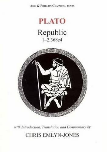 9780856687570: Plato: Republic I-2.368c4 (Classical Texts) (v. 1 & 2)
