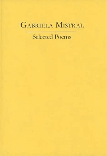 9780856687631: Gabriela Mistral: Selected Poems (Hispanic Classics)