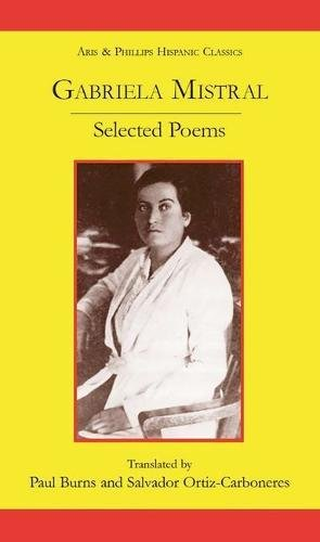 9780856687648: Gabriela Mistral: Selected Poems (Aris and Phillips Hispanic Classics)