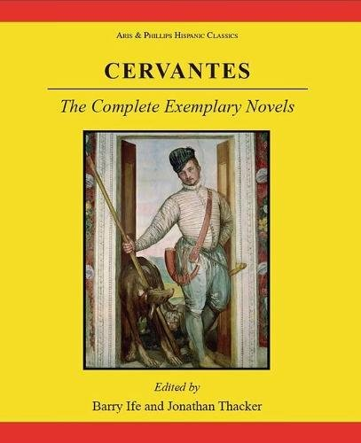 9780856687747: Cervantes: Books. 1-4: The Complete Exemplary Novels: Novelas Ejemplares: Bks. 1-4 (Hispanic Classics)
