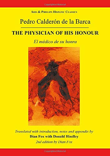 9780856687778: Calderon The Physician of his Honour (Hispanic Classics)