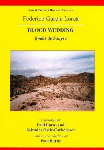 9780856687860: Lorca: Blood Wedding (Hispanic Classics)