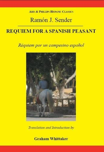 9780856687877: Sender: Requiem for a Spanish Peasant (Aris & Phillips Hispanic Classics)