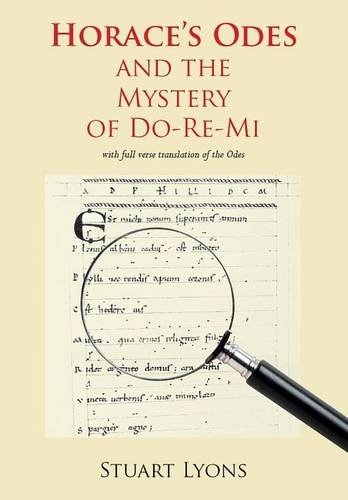 9780856687907: Horace's Odes and The Mystery of Do-Re-Mi