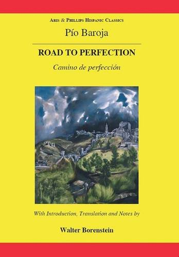 9780856687914: Baroja: The Road to Perfection (Aris & Phillips Hispanic Classics)