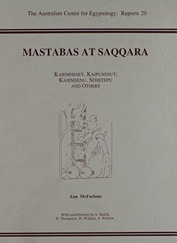 9780856688119: Mastabas at Saqqara: Kaiemheset, Kaipunesut, kaiemsenu, Sehetepu and others (None)