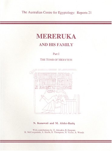 9780856688164: Mereruka and His Family: The Tomb of Meryteti Pt. 1 (ACE Reports)