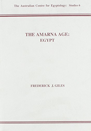 9780856688201: The Amarna Age: Egypt (ACE Studies)