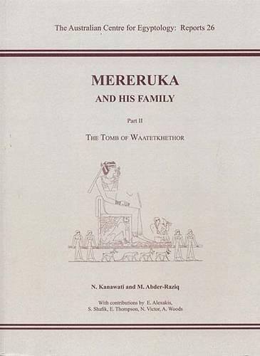 9780856688232: Mereruka and His Family, Part II: The Tomb of Waatetkhethor (Pt. 2)