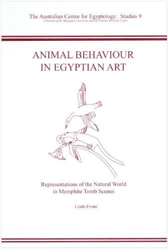 Animal Behaviour in Egyptian Art: Representations of: Linda Evans
