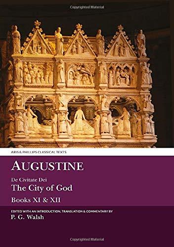 9780856688720: Augustine: De Civitate Dei Books XI & XII: 11-12