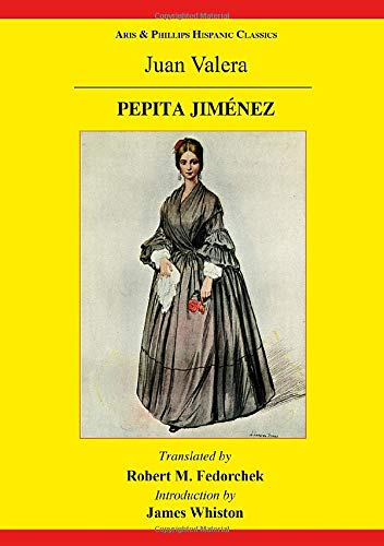 9780856688850: Pepita Jimenez: A Novel by Juan Valera (Aris & Phillips Hispanic Classics)