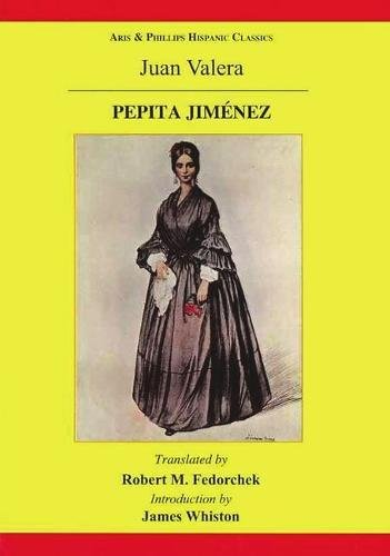 9780856688867: Pepita Jimenez: A Novel by Juan Valera (Aris & Phillips Hispanic Classics)