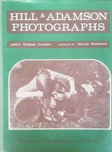 Hill & Adamson Photographs [Academy Photographic Editions]: Hill, David Octavius;