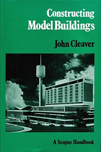 9780856700484: Constructing Model Buildings (Scopas Handbooks)