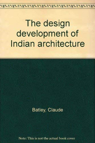 9780856700781: The design development of Indian architecture