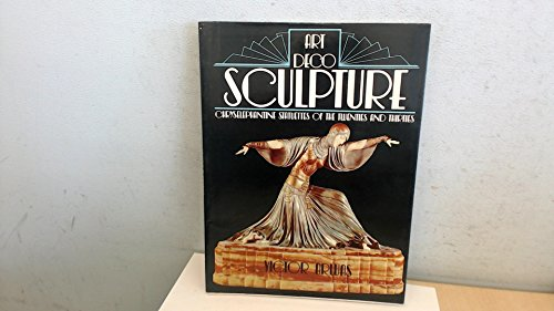 9780856701245: Art Deco Sculpture: Chryselephantine Statuettes of the Twenties and Thirties