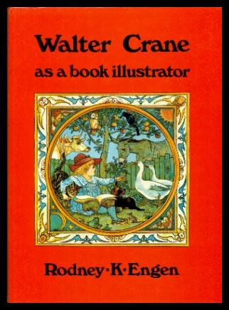 Walter Crane as a Book Illustrator: Crane, Walter