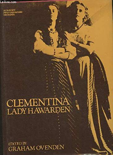 Clementina, Lady Hawarden: Hawarden, Clementina; Ovenden, Graham
