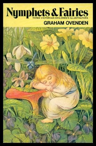 9780856702297: Nymphets and Fairies: Three Victorian Children's Book Illustrators
