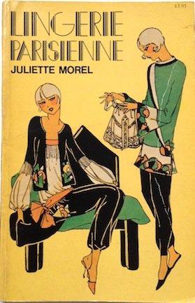 Lingerie Parisienne: Morel, Juliette