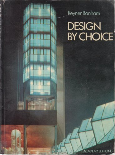 9780856705946: Design by Choice