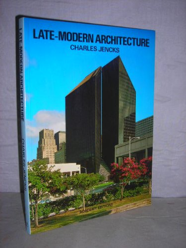 9780856706486: Late-modern Architecture