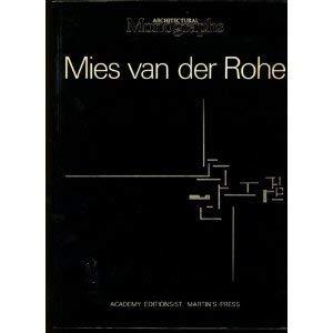 9780856706851: Mies Van Der Rohe: The European Works (Architectural Monographs)
