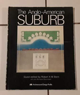 9780856706905: The Anglo-American Suburb