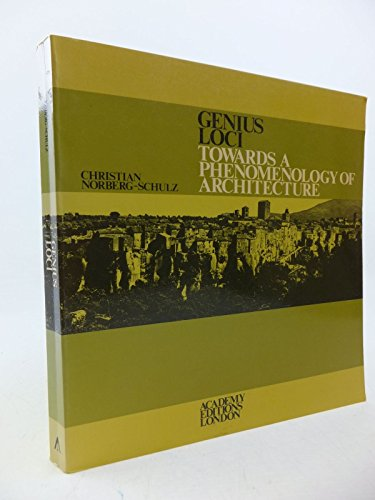 9780856707001: Genius Loci: Towards a Phenomenology of Architecture