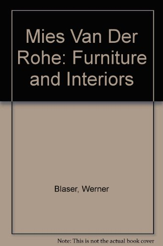 9780856707216: Mies Van Der Rohe: Furniture and Interiors