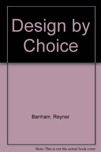 9780856707599: Design by Choice