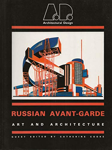 9780856708329: The Russian Avant-Garde: Art and Architecture