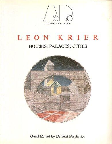 9780856708442: Leon Krier: Houses, Palaces, Cities