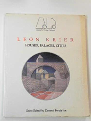 Leon Krier: Houses, Palaces, Cities: Academy
