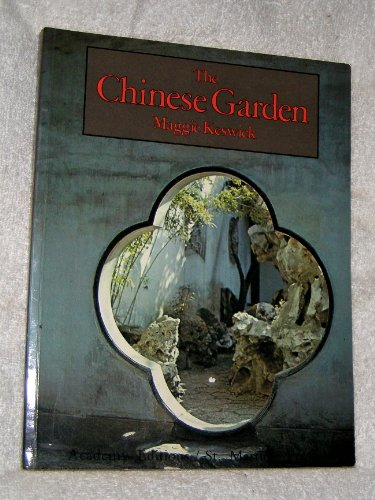 9780856708596: The Chinese Garden: History, Art & Architecture