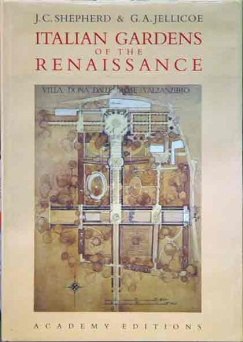 Italian Gardens of the Renaissance: Shepherd,J.C & G.A.Jellicoe