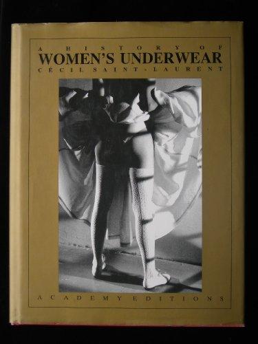 9780856709012: A History of Women's Underwear
