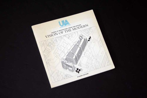 Vision of the Modern: International Union of Architects, Journal of Architectural Theory and ...