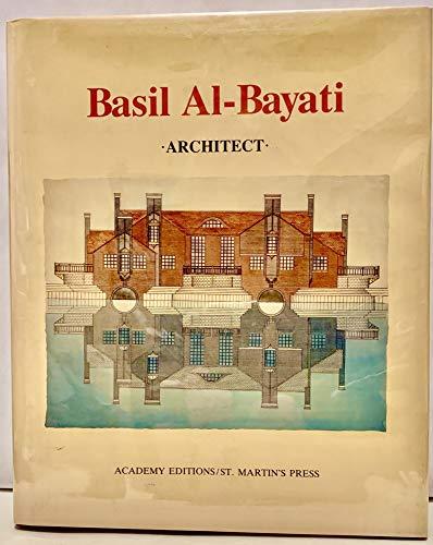 Basil Al-Bayati, Architect; Basil Al-Bayati: Al-Bayati, Basil