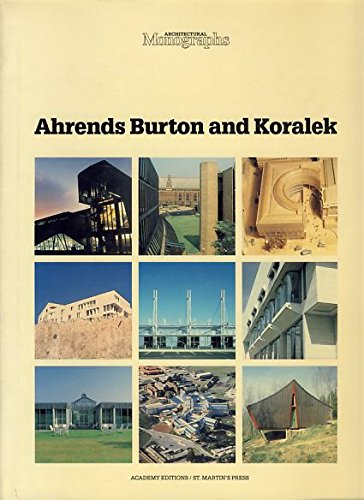 Ahrends Burton and Koralek (Architectural Monographs No 15): n/a