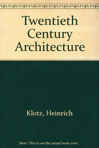 20th Century Architecture. Drawings - Models - Furniture.: Heinrich Klotz.