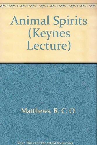 9780856725135: Animal Spirits (Keynes Lecture)