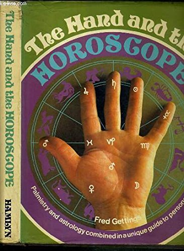 9780856740138: The Hand and the Horoscope (Palmistry and Astrology Combined in a Unique Guide to Personality)