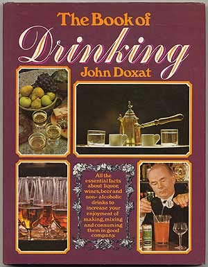 Book of Drinking -- All the Essential: Doxat, John