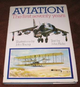 9780856740206: Aviation The First Seventy Years