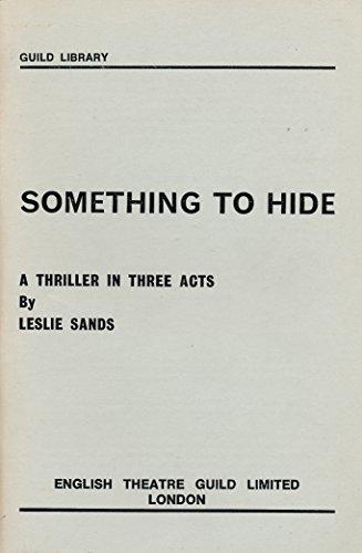 Something to Hide: Sands, Leslie